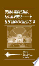 Ultra-Wideband Short-Pulse Electromagnetics vol 8