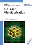 3D Laser Microfabrication: Principles and applications
