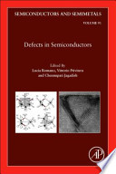 Semiconductors and Semimetals: Defects in Semiconductors