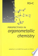 Perspectives in Organometallic Chemistry: Proceedings of the 2002 International Conference on Organometallic Chemistry