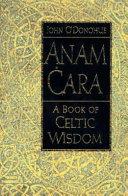 anam cara a book of celtic wisdom pdf