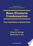 Bose-Einstein Condensation: Atomic Physics to Quantum Liquids