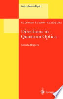 Directions in Quantum Optics: a collection of papers dedicated to the memory of Dan Walls