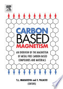 Carbon Based Magnetism: An Overview of the Magnetism of Metal Free Carbon-based Compounds and Materials
