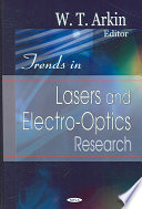 Trends in Lasers and Electro-Optics Research
