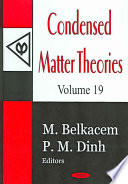 Condensed Matter Theories Vol 19