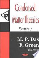 Condensed Matter Theories Vol 17
