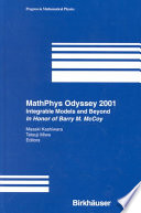 MathPhys Odyssey 2001: Integrable Models and Beyond