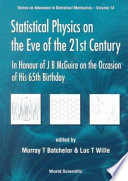 STATISTICAL PHYSICS ON THE EVE OF THE 21ST CENTURY