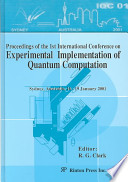 Proceedings of the 1st International Conference on Experimental Implementation of Quantum Computation