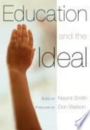 Education and the Ideal